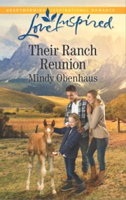 Their Ranch Reunion ebook by Mindy Obenhaus