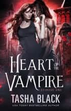 Heart of the Vampire: Episode 1 ebook by
