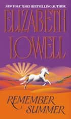 Remember Summer ebook by Elizabeth Lowell