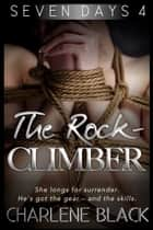 The Rock Climber ebook by Charlene Black