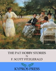The Pat Hobby Stories ebook by F. Scott Fitzgerald
