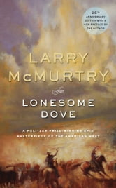 Lonesome Dove - A Novel ebook by Larry McMurtry