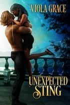 Unexpected Sting ebook by Viola Grace