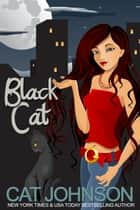 Black Cat ebook by Cat Johnson