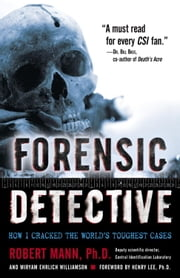 Forensic Detective ebook by Robert Mann,Miryam Williamson