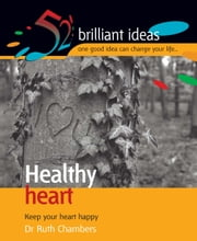 Healthy heart - Keep your heart happy ebook by Ruth Chambers