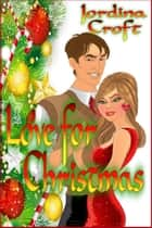 Love for Christmas ebook by Jordina Croft