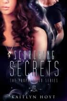 Scorching Secrets ebook by Kaitlyn Hoyt