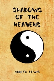 Shadows of the Heavens ebook by Gareth Lewis