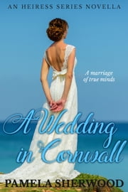A Wedding In Cornwall - A Song At Twilight Companion Novella ebook by Pamela Sherwood