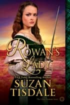 Rowan's Lady ebook by Suzan Tisdale