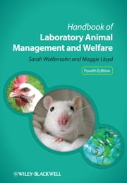 Handbook of Laboratory Animal Management and Welfare ebook by Sarah Wolfensohn,Maggie Lloyd