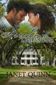 Freedom's Treasure ebook by Janet Quinn