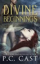 Divine Beginnings (Partholon prequel novella) ebook by