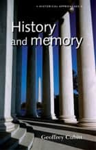 History and memory ebook by Geoffrey Cubitt