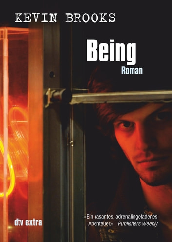 Being - Roman ebook by Kevin Brooks