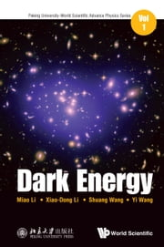 Dark Energy ebook by Miao Li,Xiao-Dong Li,Shuang Wang;Yi Wang