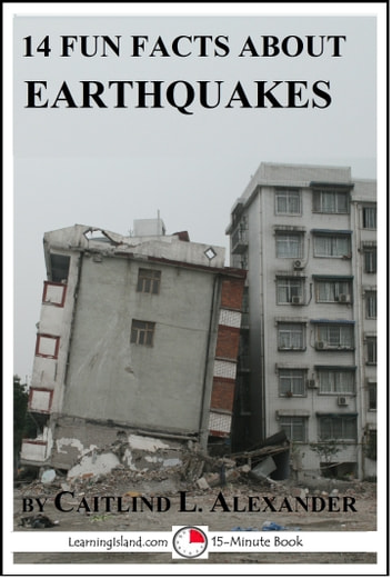 1742fe3191dc61 14 Fun Facts About Earthquakes eBook von Caitlind L. Alexander ...