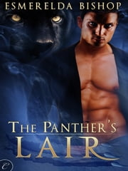 The Panther's Lair ebook by Esmerelda Bishop
