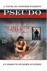 PSEUDO - The Drag Queen Murders ebook by Snookie Fleming