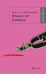 Stable of sorrow ebook by Sibyl Von Der Schulenburg