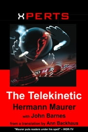 XPERTS: The Telekinetic ebook by XPERTS Series