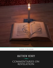 Commentaries on Revelation ebook by Matthew Henry