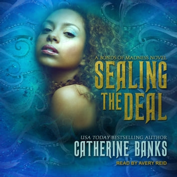 Sealing the Deal audiobook by Catherine Banks