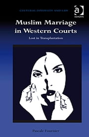 Muslim Marriage in Western Courts - Lost in Transplantation ebook by Dr Pascale Fournier,Dr Prakash Shah