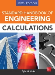 Standard Handbook of Engineering Calculations, Fifth Edition ebook by Tyler G. Hicks