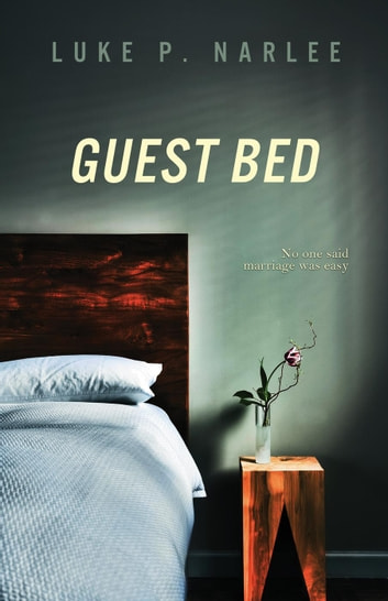 Guest Bed ebook by Luke P. Narlee