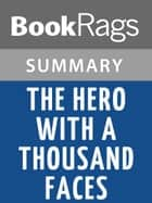 The mythic dimension comparative mythology ebook by joseph the hero with a thousand faces by joseph campbell summary study guide ebook by fandeluxe Choice Image