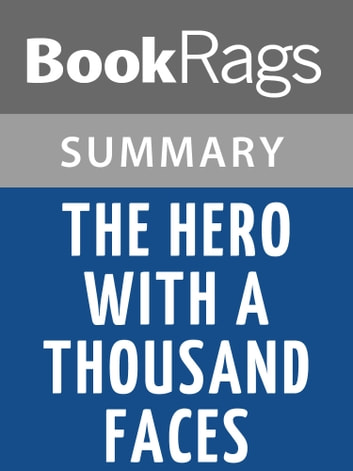 The Hero With A Thousand Faces by Joseph Campbell | Summary & Study Guide ebook by BookRags