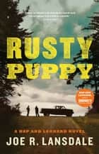 Rusty Puppy ebook by Joe R. Lansdale