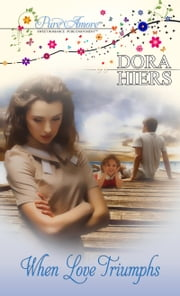 When Love Triumphs ebook by Dora Hiers