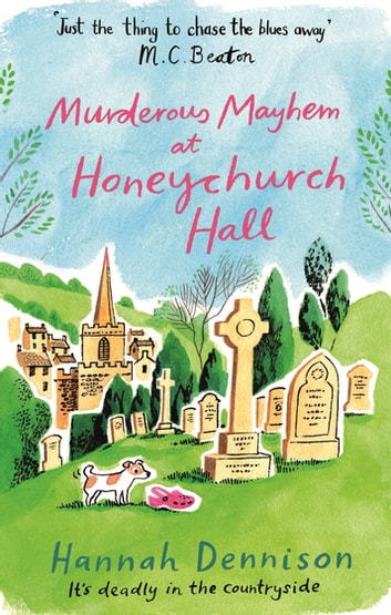 Murderous Mayhem at Honeychurch Hall ebook by Hannah Dennison