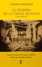 La guerra de la triple alianza II ebook by Thomas Whigham