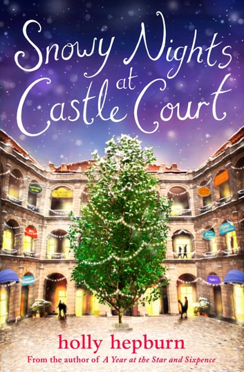 Snowy Nights at Castle Court - Part One ebook by Holly Hepburn