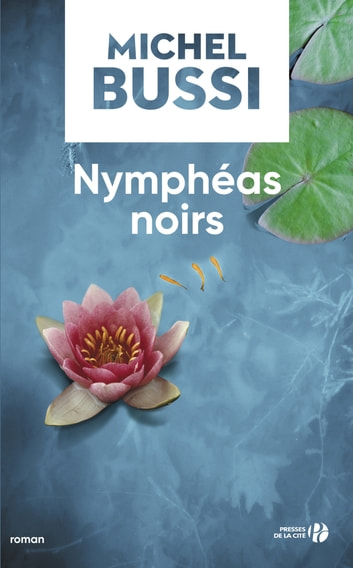 Nymphéas noirs ebook by Michel BUSSI
