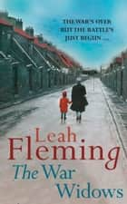 The War Widows eBook by Leah Fleming