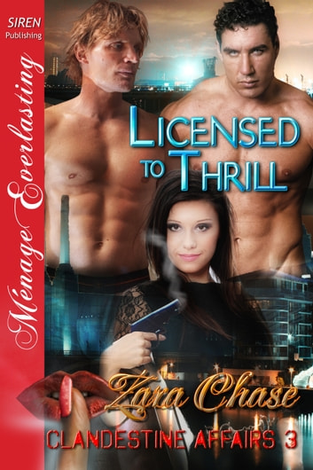 Licensed to Thrill ebook by Zara Chase