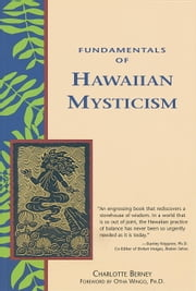 Fundamentals of Hawaiian Mysticism ebook by Charlotte Berney