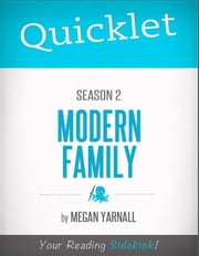 Quicklet on Modern Family Season 2 ebook by Megan  Yarnall