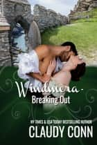 Windmera: Breaking Out ebook by