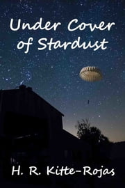 Under Cover of Stardust ebook by H. R. Kitte-Rojas