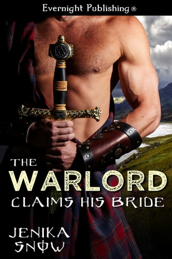 The Warlord Claims His Bride eBook by Jenika Snow