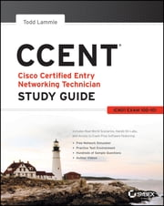 CCENT Study Guide - Exam 100-101 (ICND1) ebook by Todd Lammle