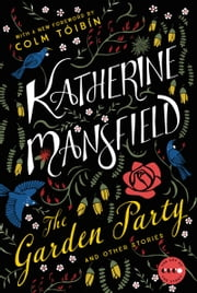The Garden Party - And Other Stories ebook by Katherine Mansfield