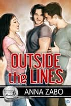 Outside the Lines ebook by Anna Zabo