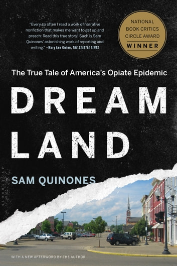 Dreamland - The True Tale of America's Opiate Epidemic 電子書 by Sam Quinones